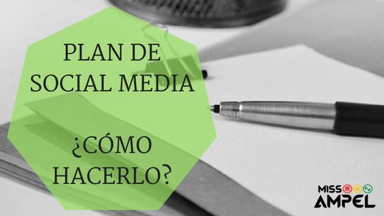 Plan de Social Media. ¿Cómo hacerlo? ¿Por qué es tan importante para mi empresa? + INFOGRAFÍA