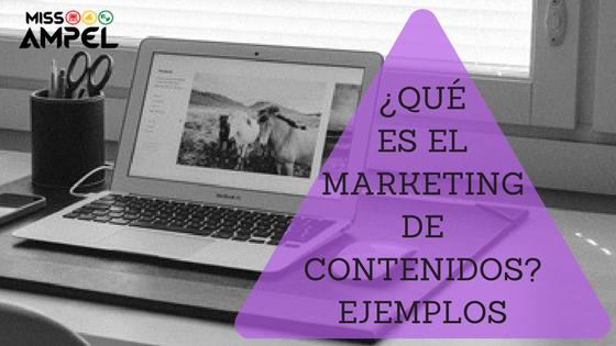 ¿ Qué es el marketing de contenidos ? Ejemplos