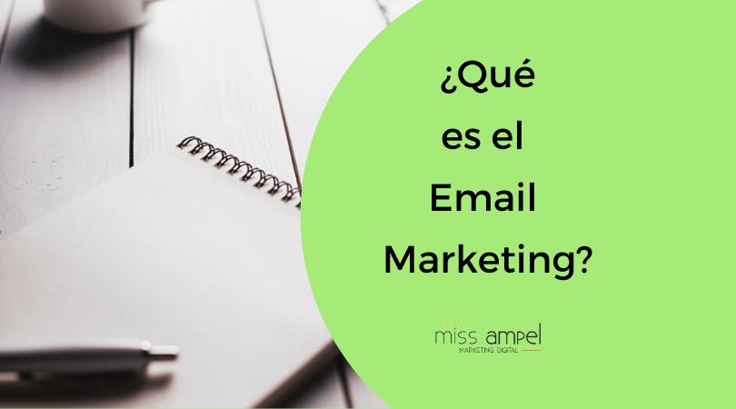 ¿Qué es email marketing? Beneficios para tu empresa