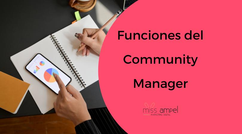 Funciones del Community Manager. ¿Por qué necesitas un community manager para tu PYME?