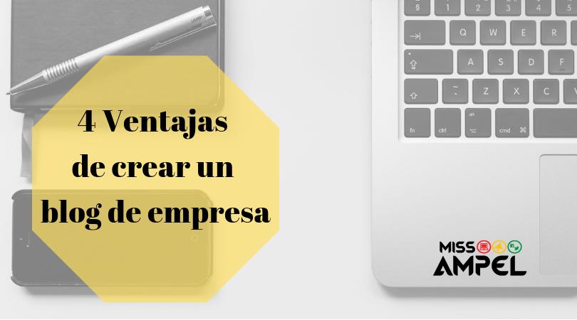 4 ventajas de crear un blog de empresa + INFOGRAFÍA