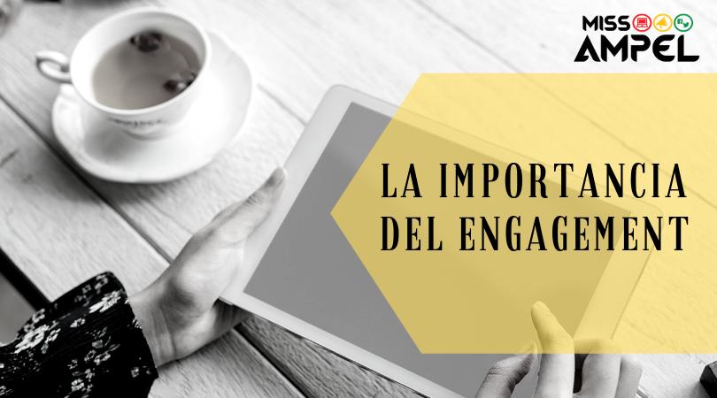 La importancia del engagement + INFOGRAFÍA