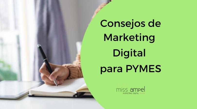 Los consejos de Marketing Digital para PYMES y autónomos que no te darán en otras agencias