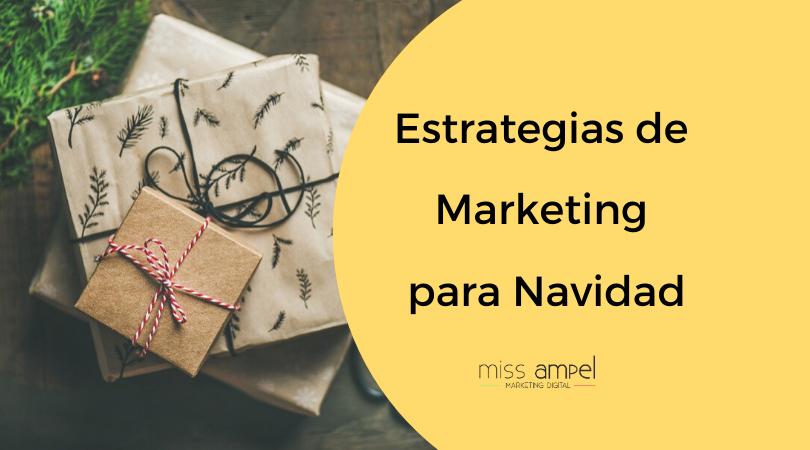 Estrategias de marketing para Navidad: consigue más clientes con menos presupuesto.