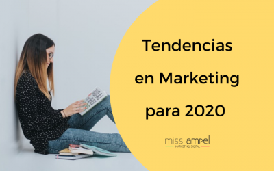 Tendencias en marketing digital para 2020: adelántate