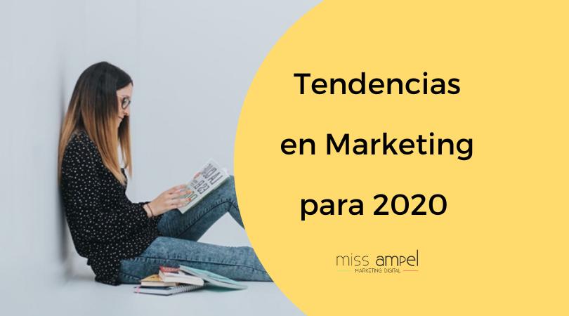 Tendencias en marketing digital para 2020: adelántate