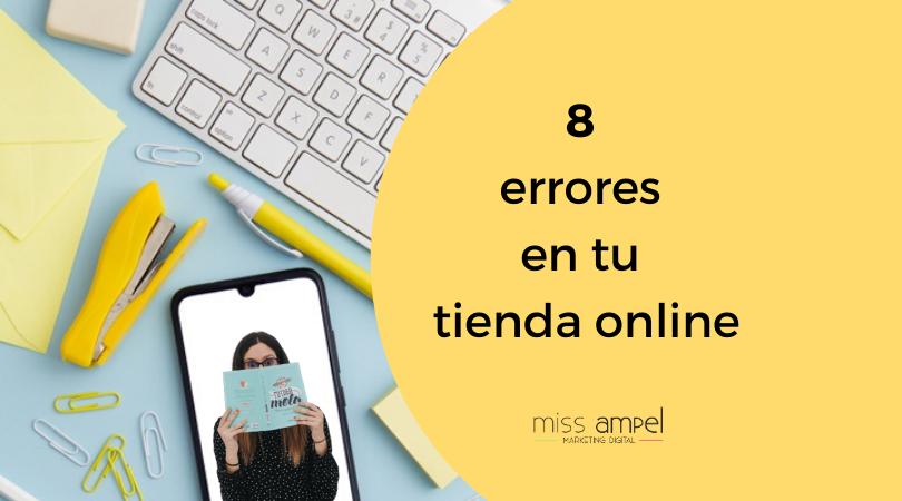 Crear una tienda online: 8 errores que estás cometiendo